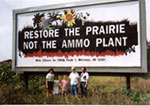 CSWAB Billboard says Restore the Prairie, Not the Ammo Plant