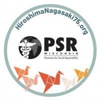 hiroshimanagasaki75.org, PSR wisconsin, physicians for social responsibility wisconsin